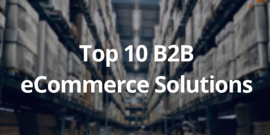 10 najboljših B2B platform v letu 2020